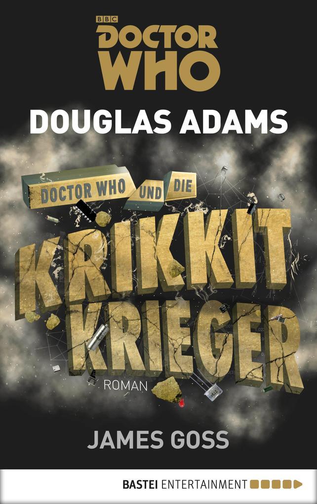 Doctor Who und die Krikkit-Krieger als eBook epub