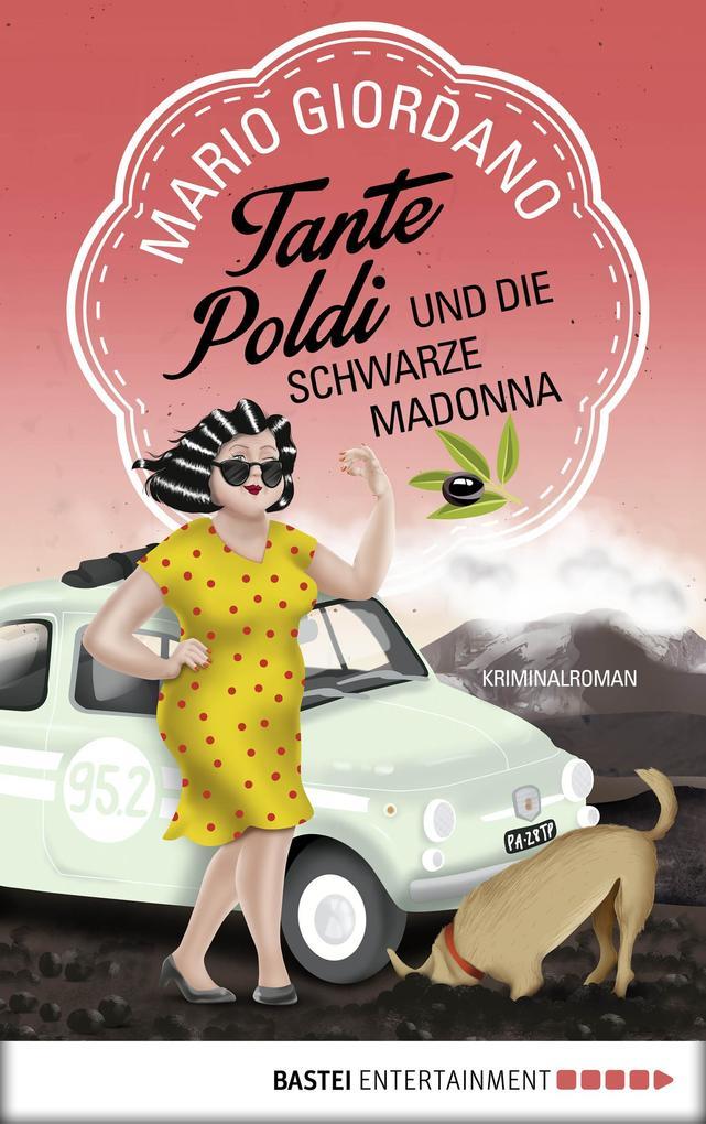 Tante Poldi und die Schwarze Madonna als eBook epub