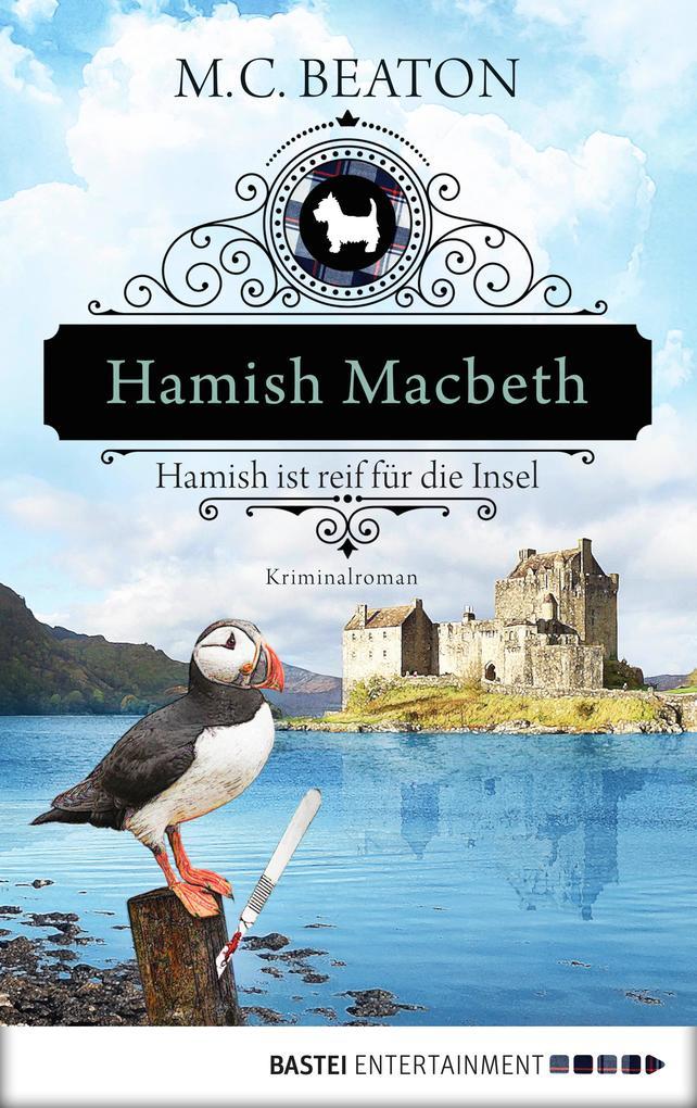 Hamish Macbeth ist reif für die Insel als eBook epub