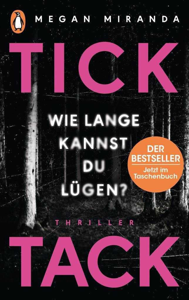 TICK TACK - Wie lange kannst Du lügen? als Taschenbuch