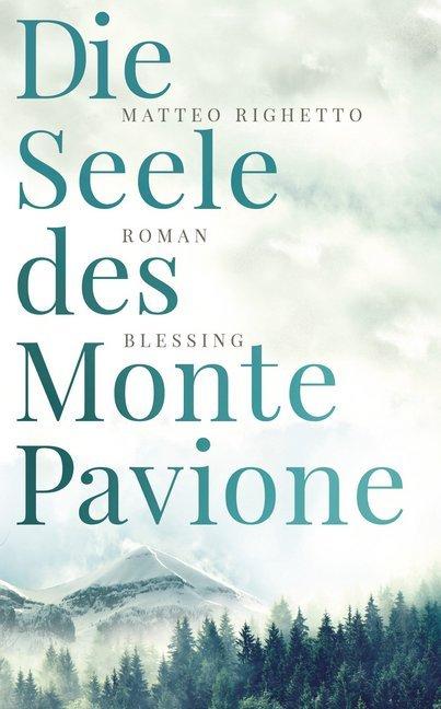 Die Seele des Monte Pavione als Buch (gebunden)