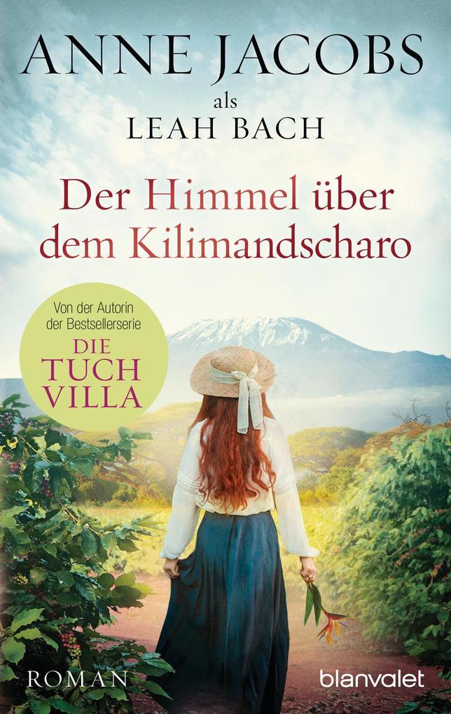 Der Himmel über dem Kilimandscharo als Taschenbuch