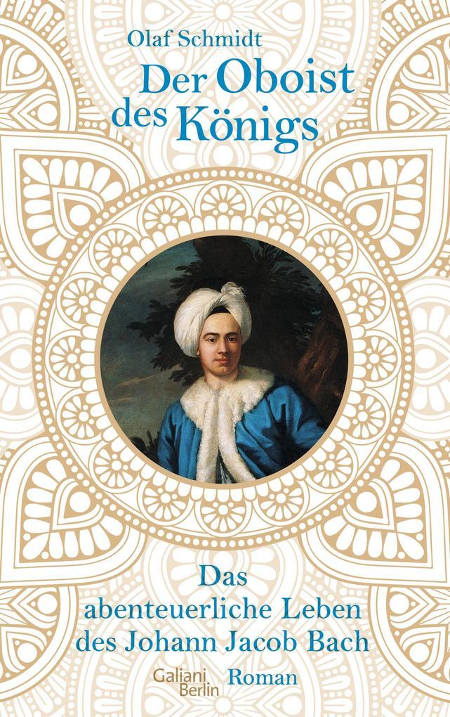 Der Oboist des Königs als Buch (gebunden)