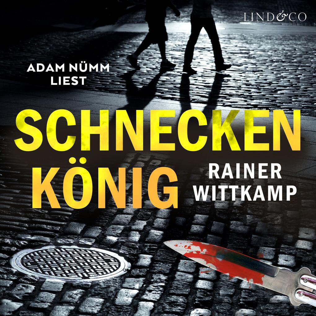 Schneckenkönig als Hörbuch Download