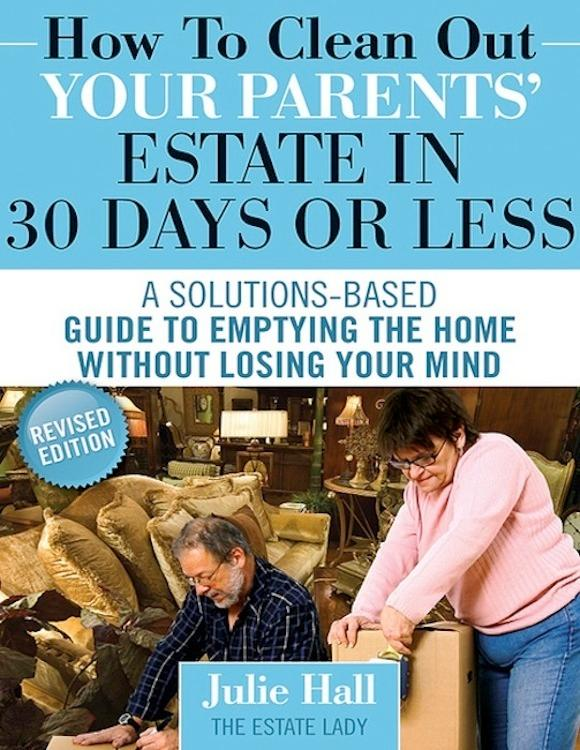 How to Clean Out Your Parents' Estate in 30 Days or Less als eBook pdf