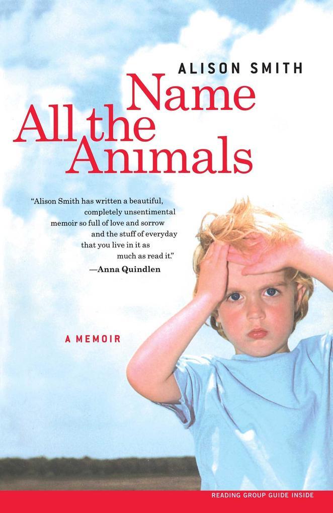 Name All the Animals: A Memoir als Taschenbuch