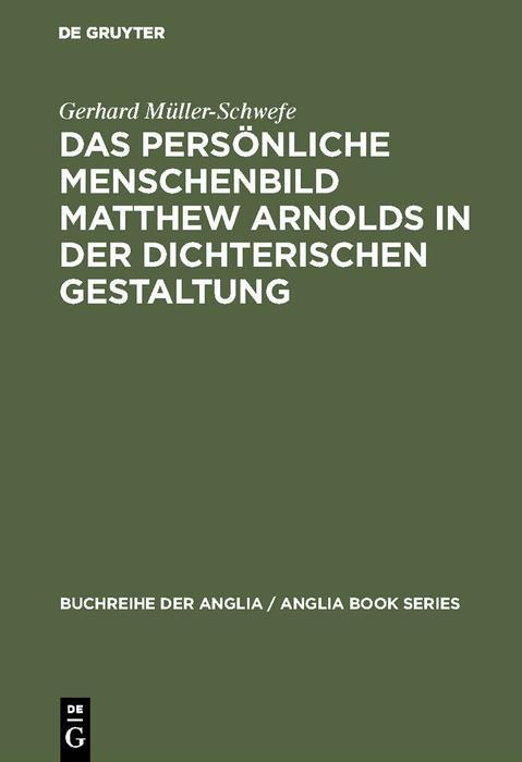 Das persönliche Menschenbild Matthew Arnolds in der dichterischen Gestaltung als eBook pdf