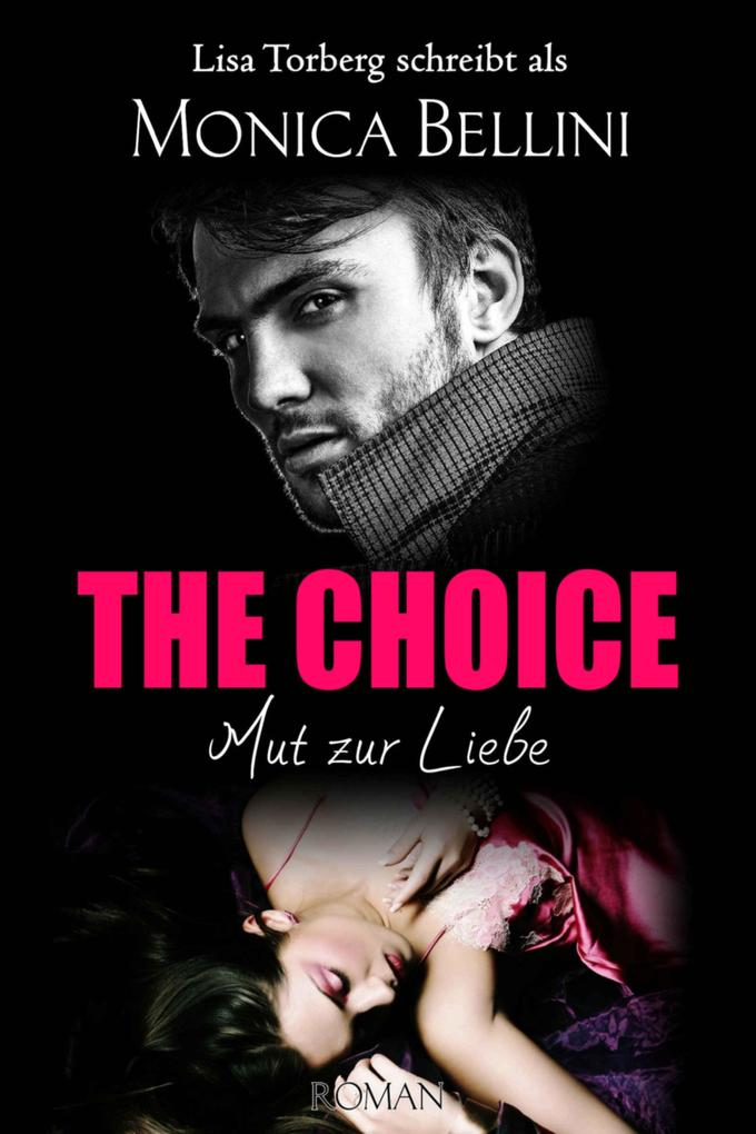 The Choice: Mut zur Liebe als eBook epub