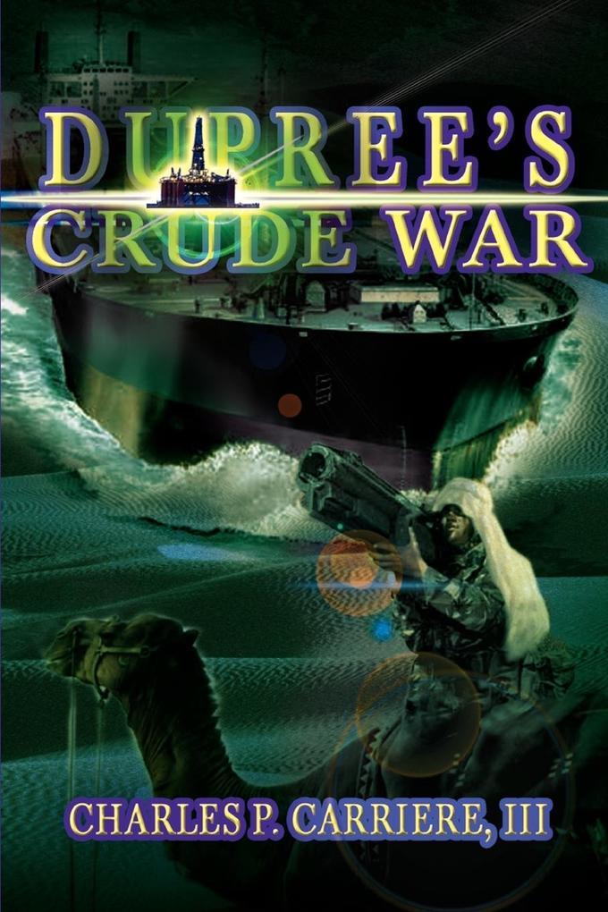 Dupree's Crude War als Taschenbuch