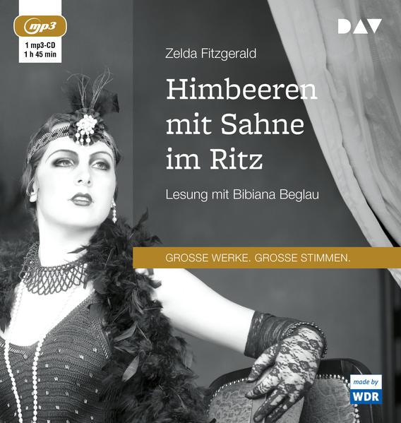 Himbeeren mit Sahne im Ritz als Hörbuch