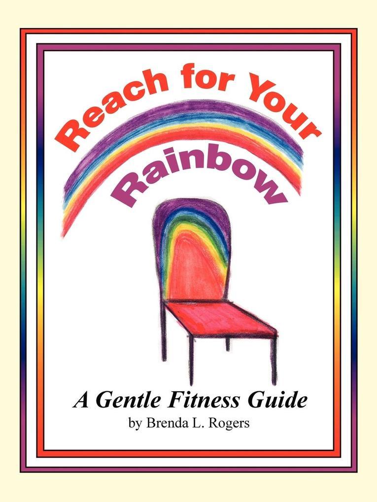 Reach for Your Rainbow als Taschenbuch