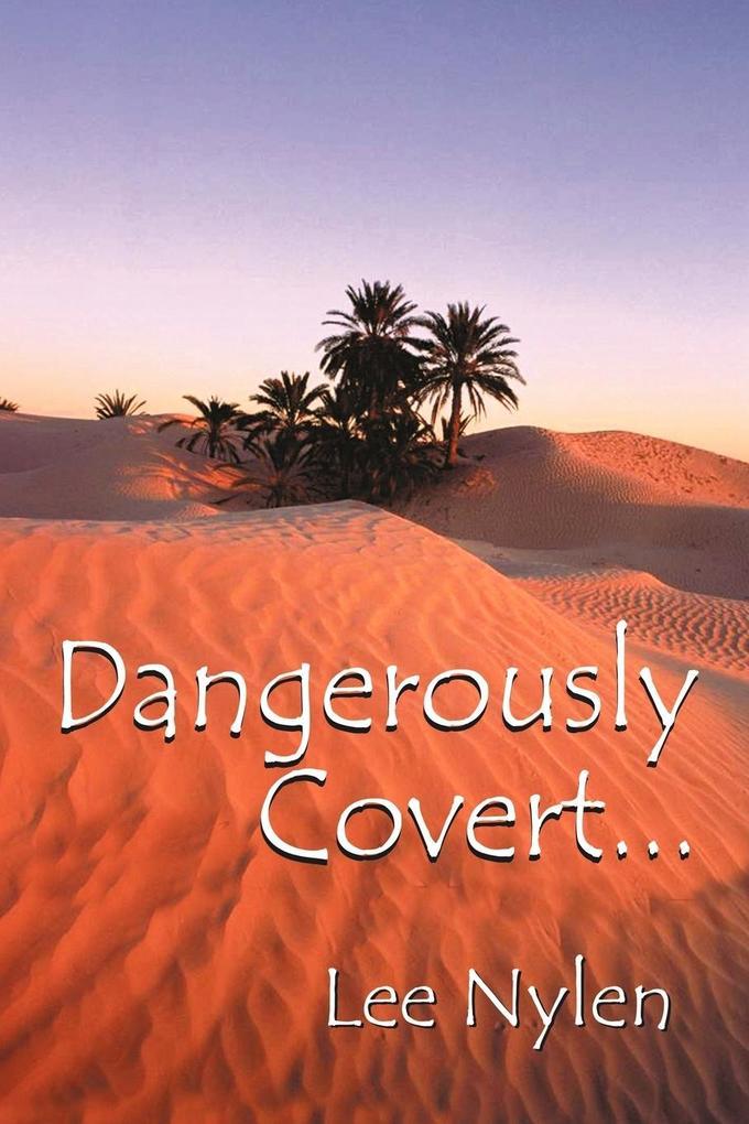 Dangerously Covert als Taschenbuch