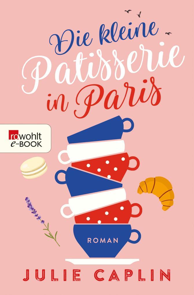 Die kleine Patisserie in Paris als eBook epub