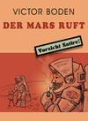 Der Mars ruft
