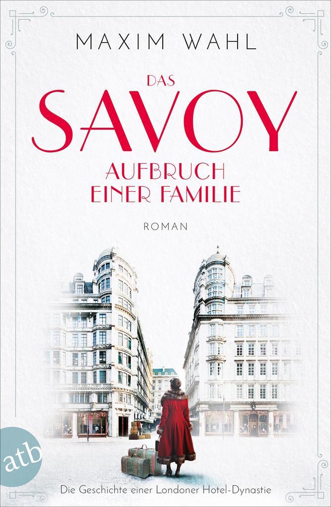 Das Savoy - Aufbruch einer Familie als Taschenbuch