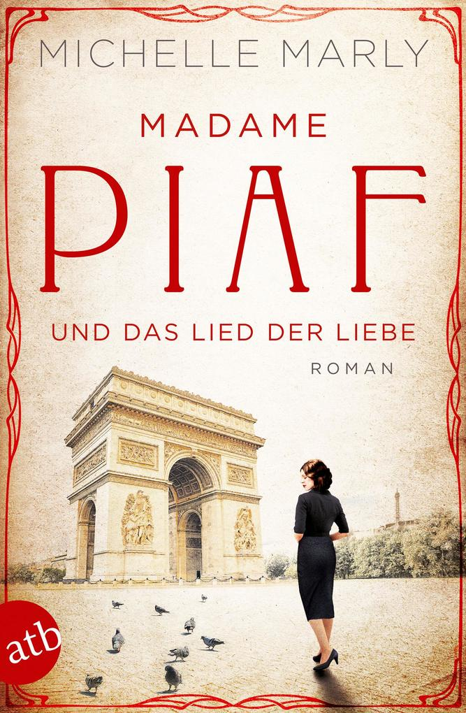 Madame Piaf und das Lied der Liebe als eBook epub