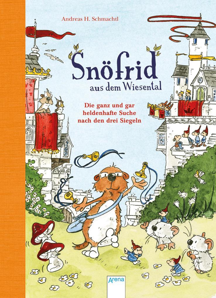 Snöfrid aus dem Wiesental (4). Die ganz und gar heldenhafte Suche nach den drei Siegeln als eBook