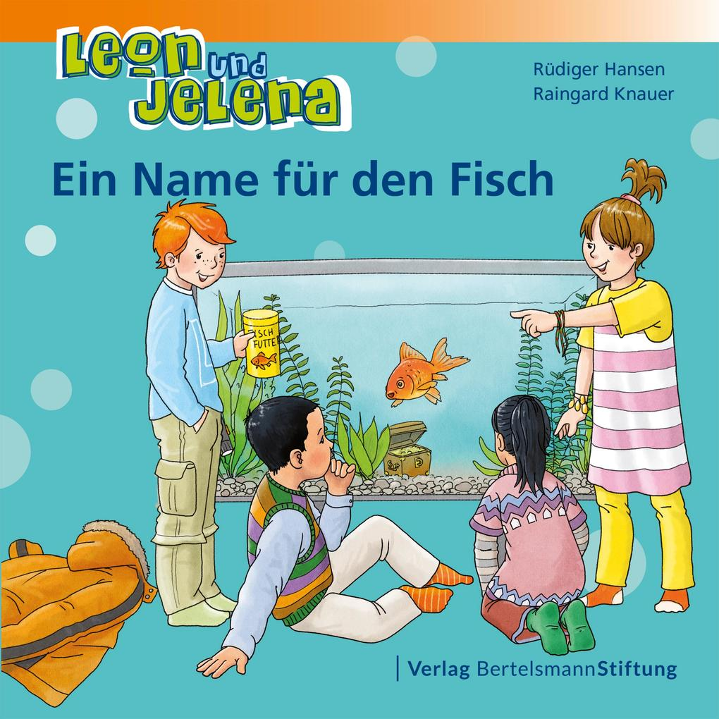 Leon und Jelena - Ein Name für den Fisch als eBook epub