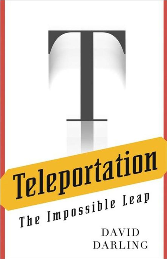 Teleportation: The Impossible Leap als Buch (gebunden)