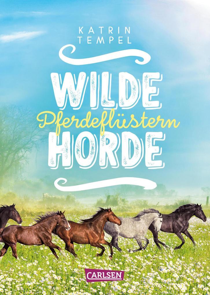 Wilde Horde 2: Pferdeflüstern als eBook epub