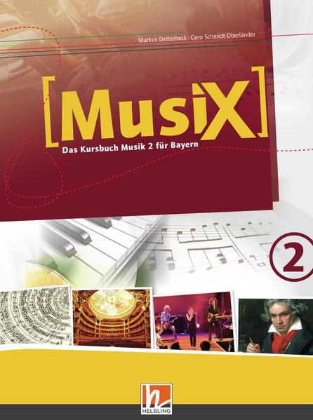 MusiX 2. Schülerband. Ausgabe BG (Bayern Gym Lehrplan Plus) als Buch (gebunden)
