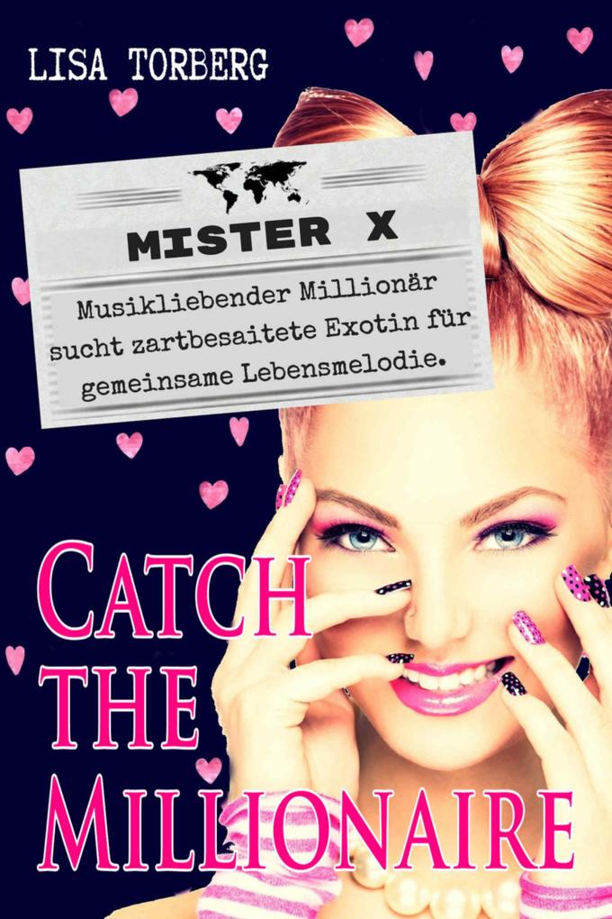 Catch the Millionaire - Mister X als eBook epub