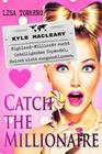 Catch the Millionaire - Kyle MacLeary
