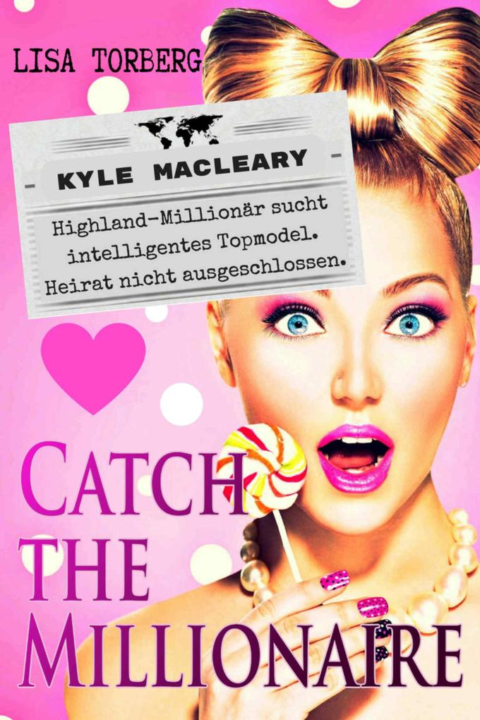 Catch the Millionaire - Kyle MacLeary als eBook epub
