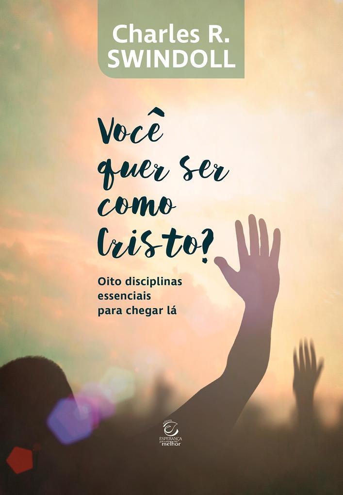 Você quer ser como Cristo? als eBook epub
