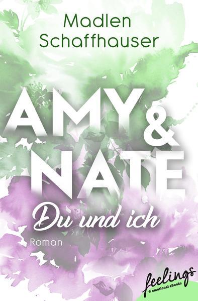 Amy & Nate - Du und ich als Taschenbuch