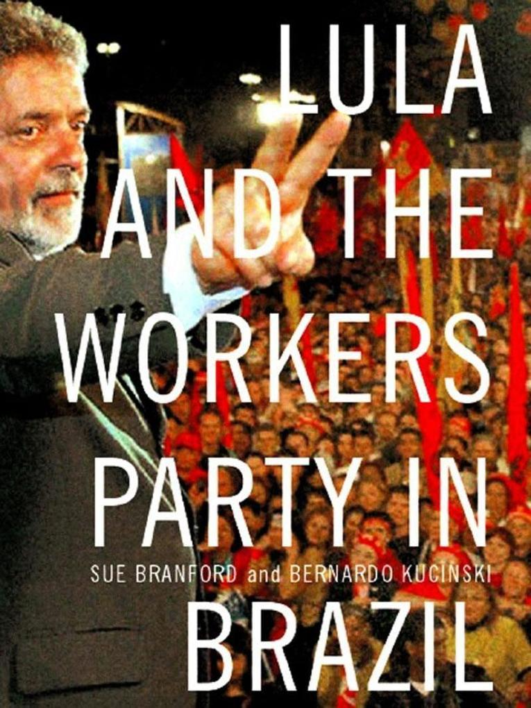 Lula and the Workers' Party in Brazil als Taschenbuch