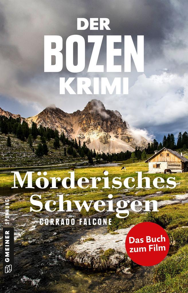 Der Bozen-Krimi: Mörderisches Schweigen - Gegen die Zeit als eBook
