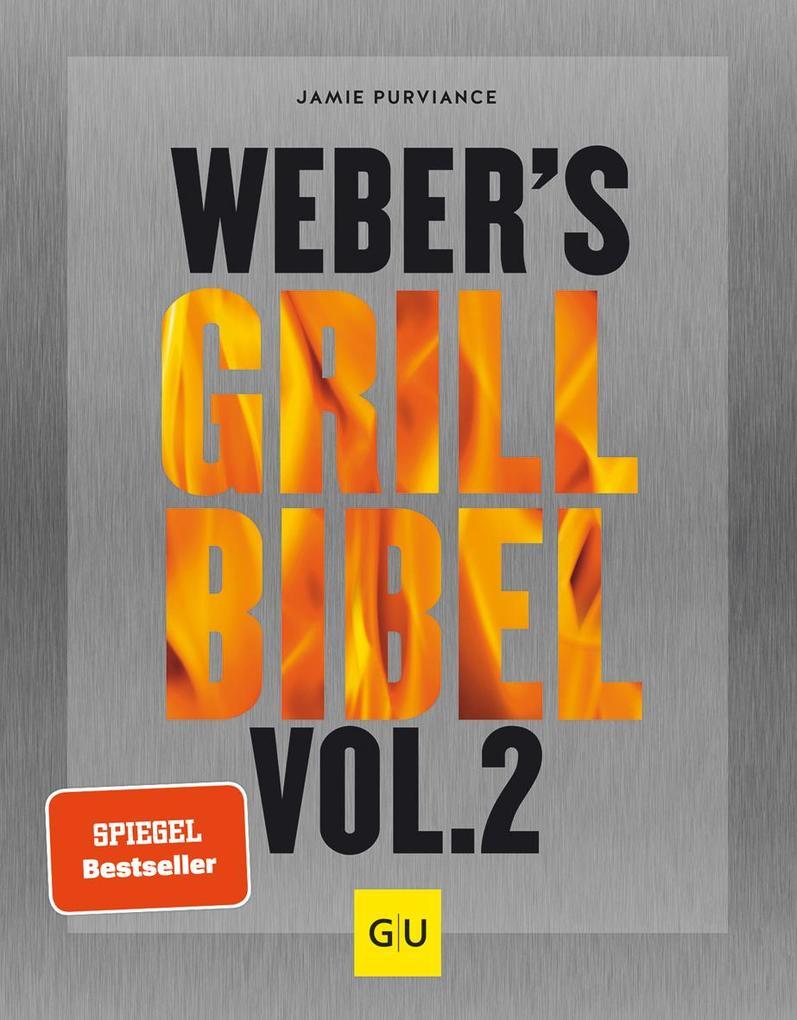 Weber's Grillbibel Vol. 2 als Buch