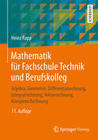 Mathematik für Fachschule Technik und Berufskolleg