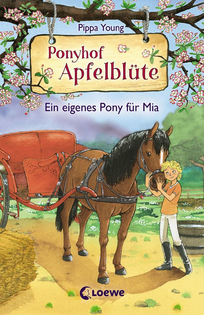 Ponyhof Apfelblüte 13 - Ein eigenes Pony für Mia als Buch (gebunden)