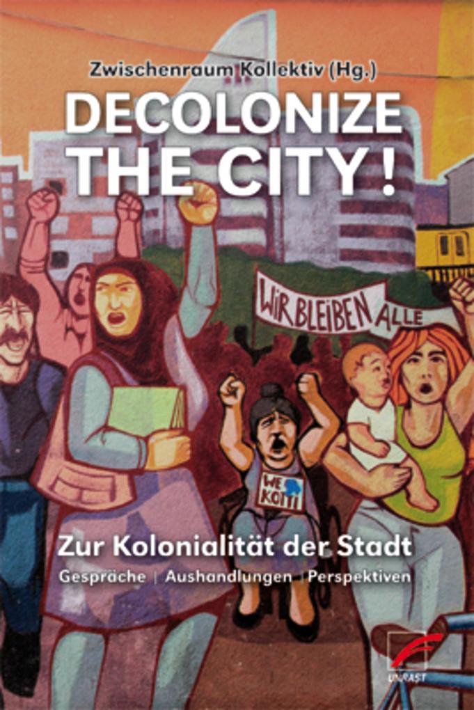 Decolonize the City! als eBook epub