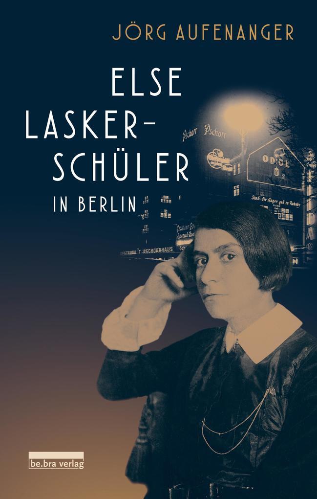 Else Lasker-Schüler in Berlin als Buch (gebunden)