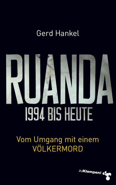 Ruanda 1994 bis heute als Buch (kartoniert)