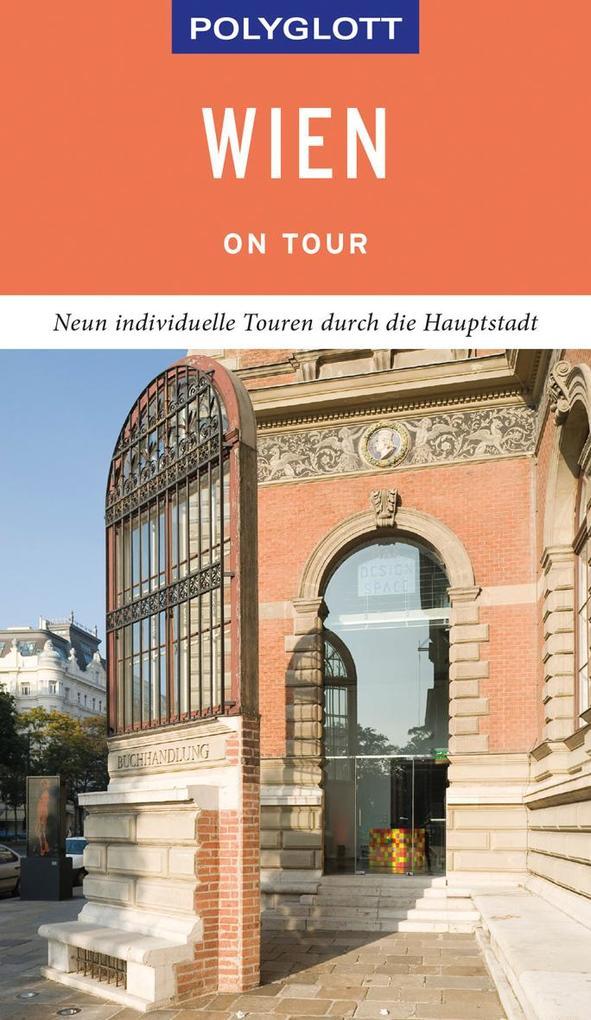 POLYGLOTT on tour Reiseführer Wien als Buch (kartoniert)