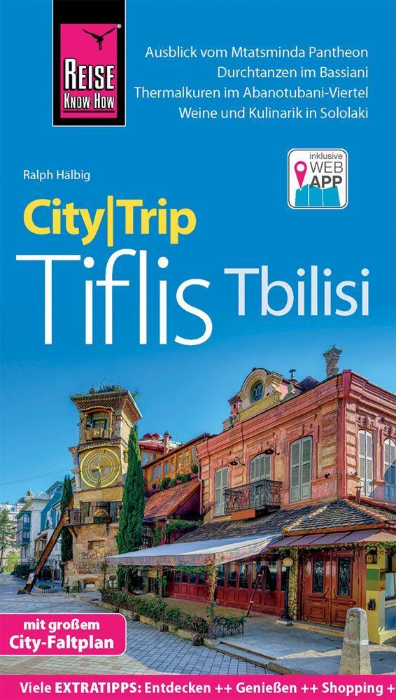 Reise Know-How CityTrip Tiflis / Tbilisi als Taschenbuch