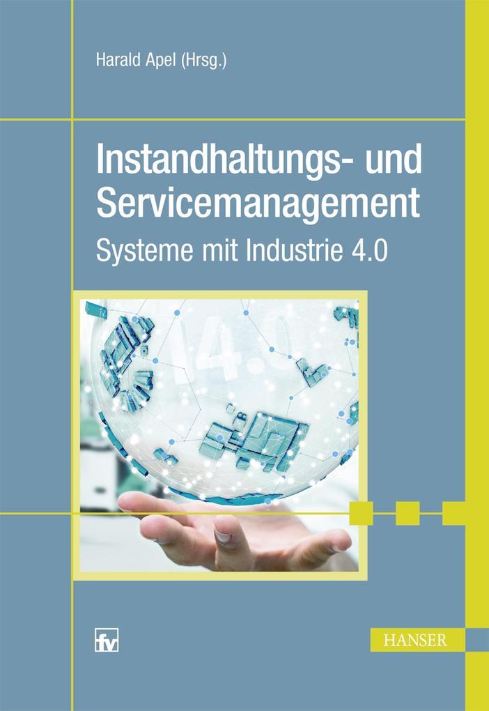 Instandhaltungs- und Servicemanagement als eBook epub