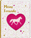 Freundebuch - Pferdefreunde - Meine Freunde
