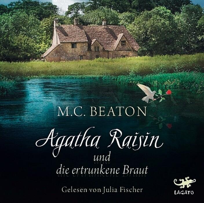 Agatha Raisin und die ertrunkene Braut als Hörbuch CD