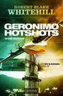 GERONIMO HOTSHOTS - Im Auge des Feuers