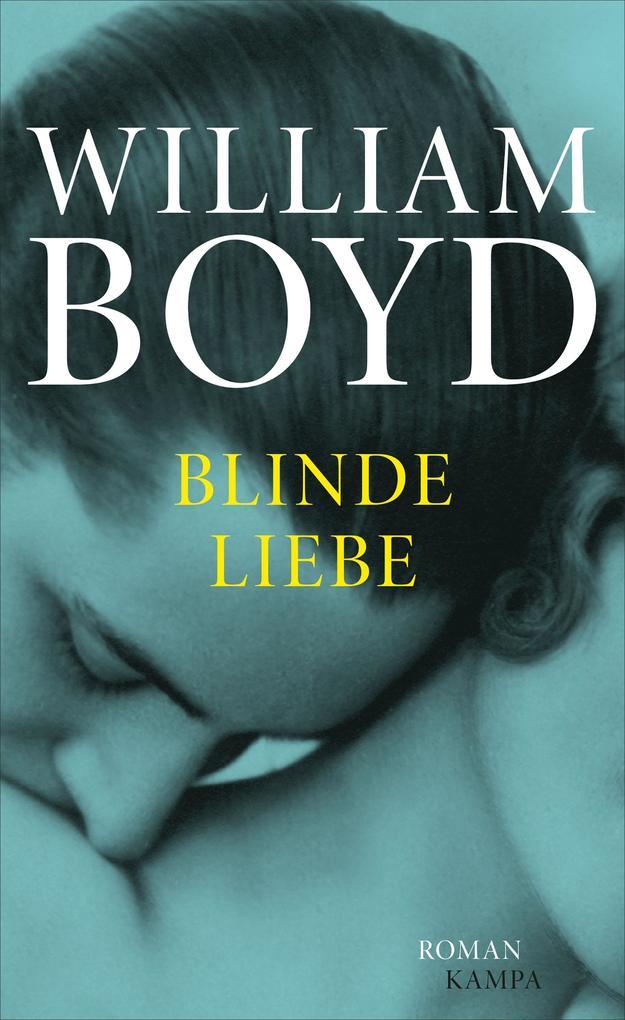 Blinde Liebe als eBook epub