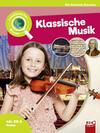Leselauscher Wissen: Klassische Musik (inkl. CD)