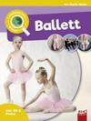 Leselauscher Wissen: Ballett (inkl. CD)