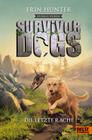 Survivor Dogs - Dunkle Spuren. Die letzte Rache