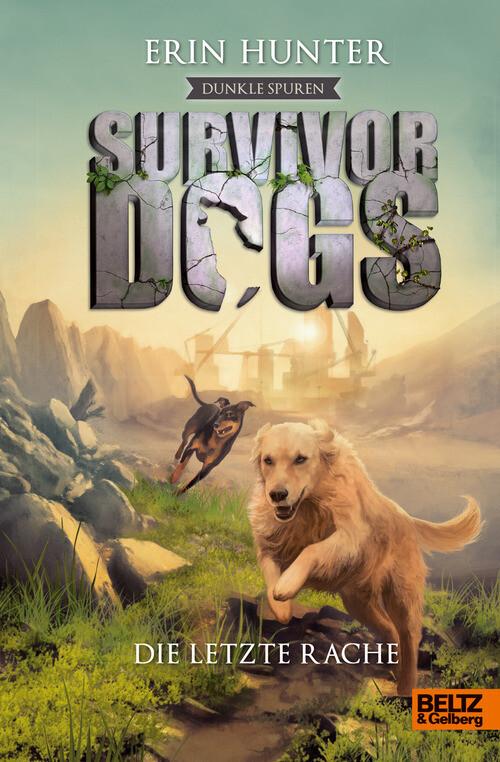 Survivor Dogs - Dunkle Spuren. Die letzte Rache als eBook epub