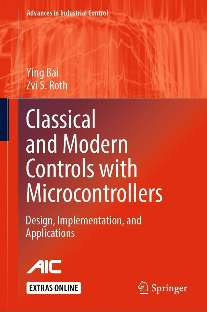 Classical and Modern Controls with Microcontrollers als eBook pdf